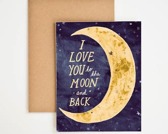 I Love You To The Moon And Back, Space Art, Watercolor Painting, Card For Boyfriend, Valentine's Day Greeting Card, Stars, Meera Lee Patel