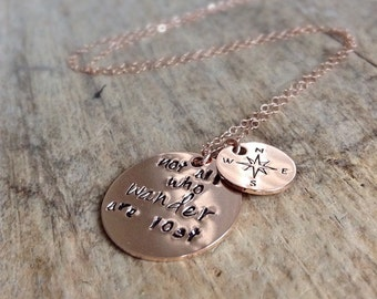 Rose Gold Necklace, Wanderlust Necklace, Hand Stamped, 14K Rose Gold Fill, Not All Who Wander Are Lost, Wanderlust Jewelry, Compass Necklace