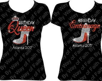 GROUP BUY Birthday Queen And Entourage With Heel Destination Bling Rhinestone T Shirts Group Tee Girls Trip