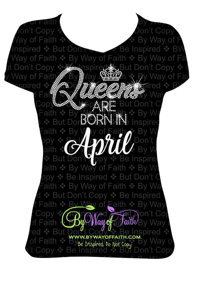 57db1d173 QUEENS are BORN in April Bling Rhinestone / Glitter T-Shirt | Etsy