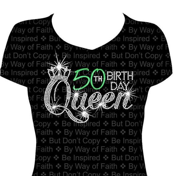 50th BIRTHDAY QUEEN Bling Rhinestone Glitter T Shirt