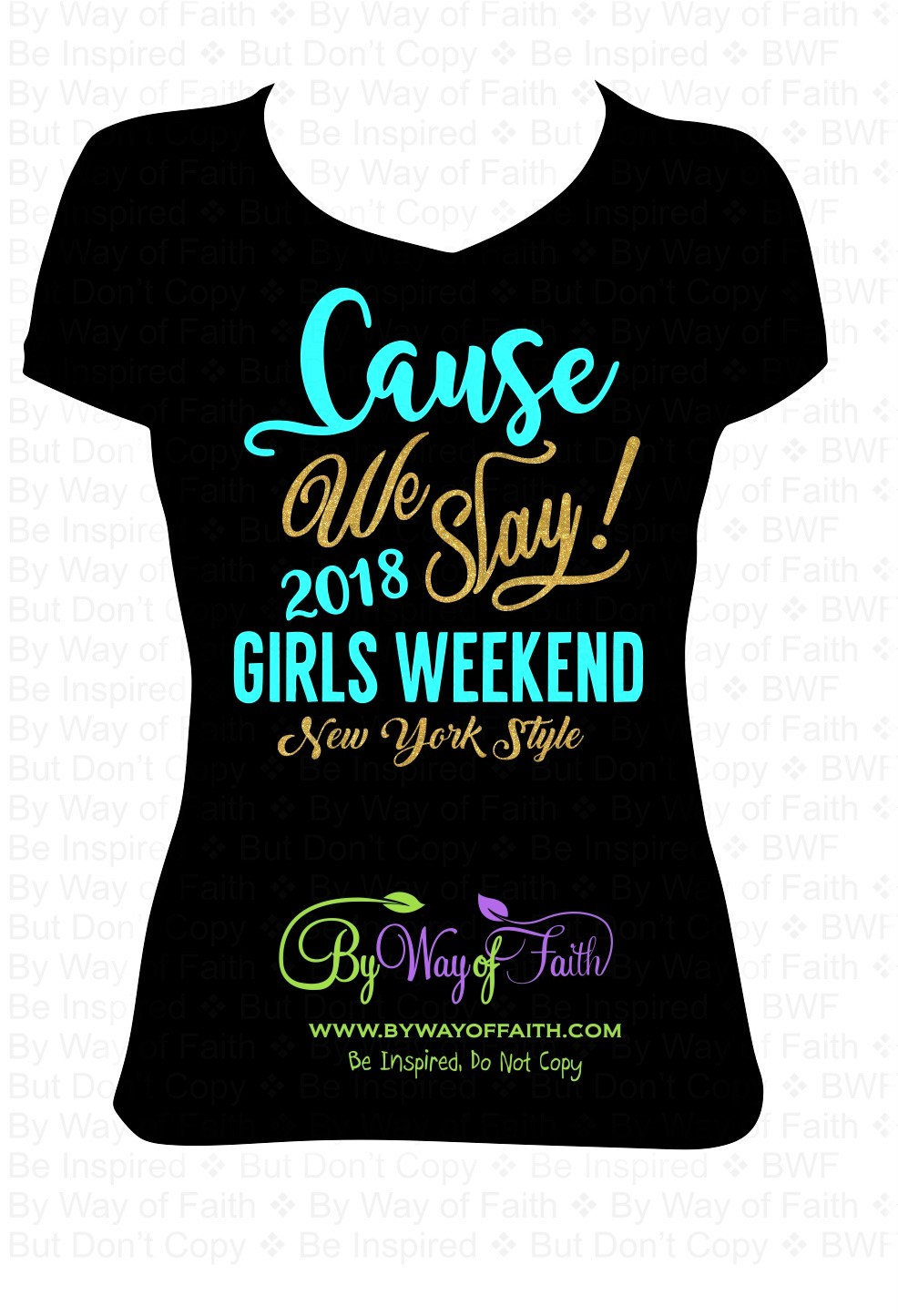 Cause We Slay All Day New York Style Shirt Black Shirt Etsy