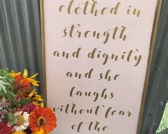 She is clothed in strength sign, Proverbs 31:25 sign