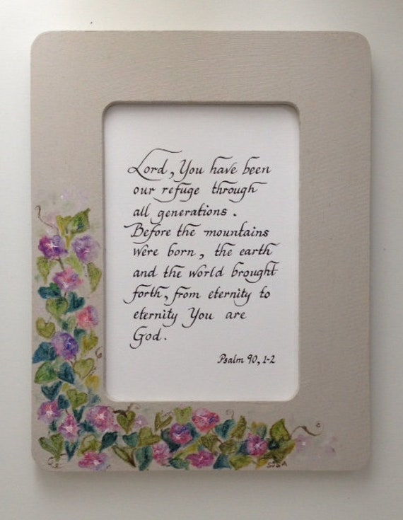 Scripture Verse Psalm 90 in Hand Painted Morning Glories Frame