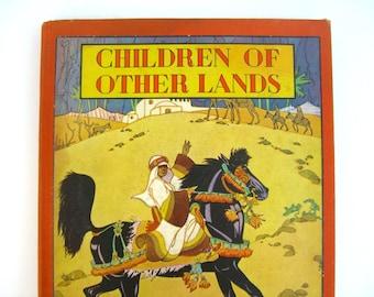 Children of Other Lands, Piper, Vintage Picture Book, 1933 Color Illustrated Holling, Platt & Munk