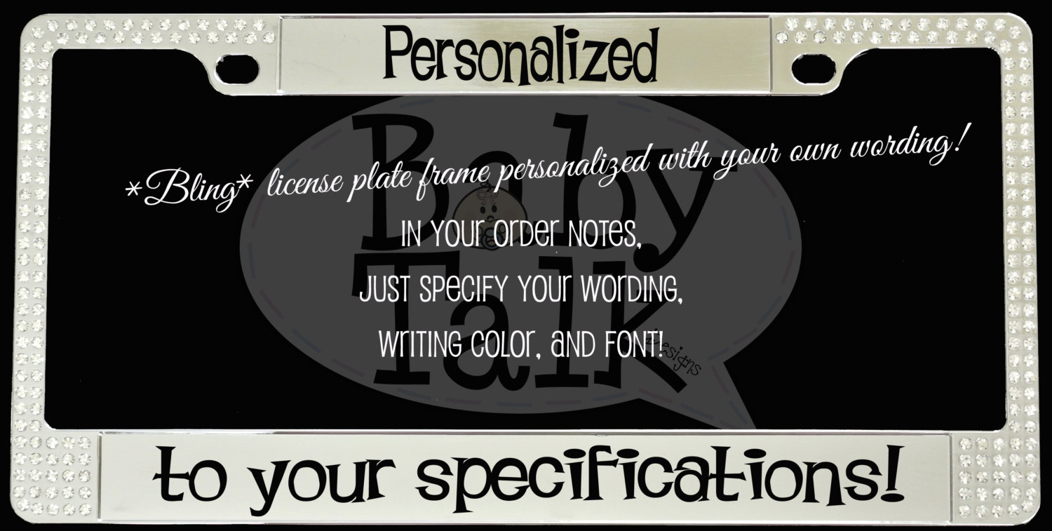 Crystal Bling Personalized custom METAL license plate frame