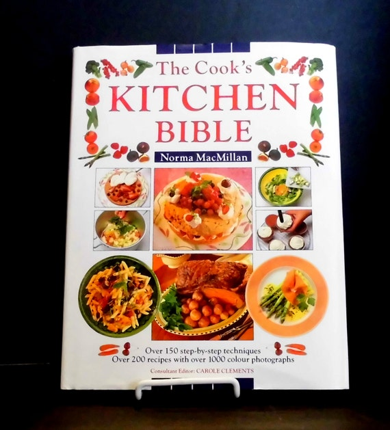 Cookbook The Cook S Kitchen Bible Hardcover Like New Cookbook Collectible Cookbook Easy To Use
