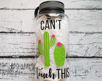 Can't touch this - Cactus - Flower - CLEAR 34oz water bottle with water tracker - motivational time tracker - BPA Free