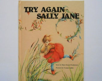 Try Again Sally Jane, a Vintage Children's Book