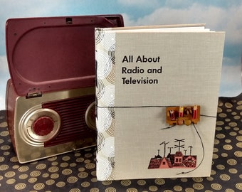 All About Radio and Television Sketchbook Journal from Vintage 1953 Hardcover Science Classroom Textbook
