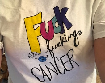F--k Cancer t-shirt
