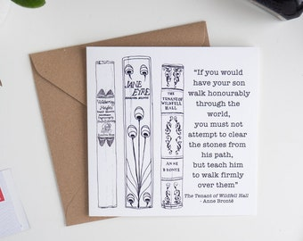 """Parenthood card, """"If you would have your son walk honourably through the world"""" The Tenant of Wildfell Hall Anne Bronte graduation card"""