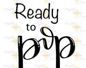 NEW-Ready to Pop Hand Lettered Cut File