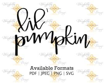 NEW-Lil' Pumpkin Hand Lettered Instant Download