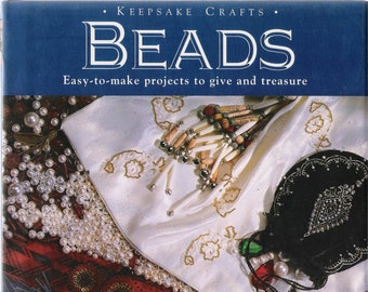 KEEPSAKE CRAFTS - BEADS Easy-to-make projects to give and treasure