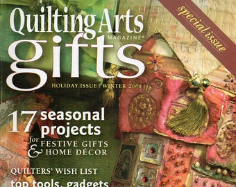 QUILTING ARTS GIFTS, Holiday Issue, Winter 2008, Back Issue