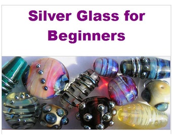 Tutorial: Silver Glass for Beginners