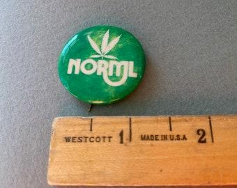 NORML Legalize Marijuana Seventies Pinback Button Hippie Psychedelic Era Drugs Marijuana Lsd Cannibus Free Shipping In the USA