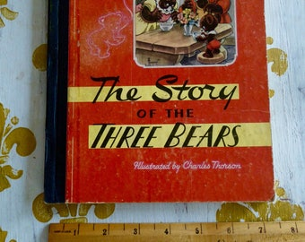 The Story of the Three Bears 1946 Hardcover Book 1st edition Illustrated by Charles Thorson