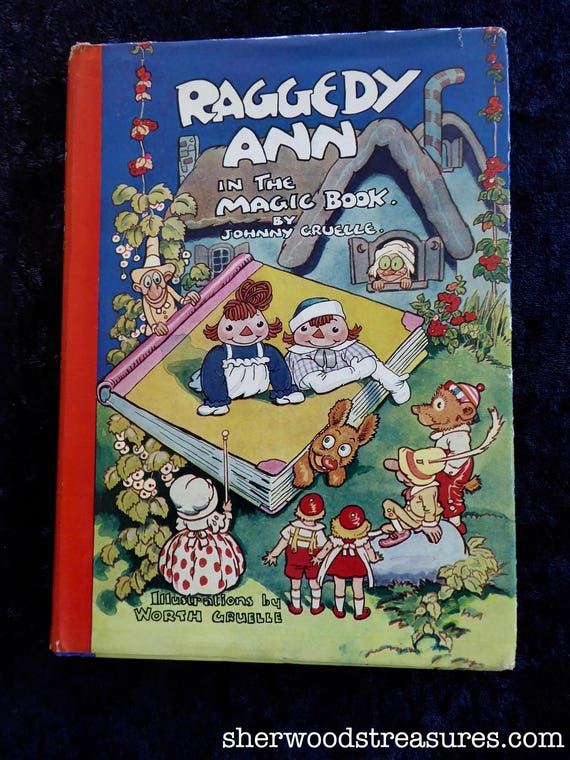 Raggedy Anns In The Magic Book 1939 1st Edition Johnny Etsy