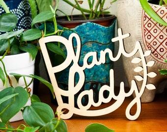 Plant Lady Sign - laser cut wood plant lover art