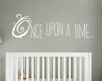 Once Upon A Time Wall Decal - Storybook Nursery Decor - Vinyl Wall Decal WAL-A133