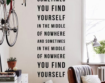 Sometimes in the middle of nowhere you find yourself, Large Inspirational Adventure Themed Travel Wall Decal Quote Stickers Letters WAL-2280