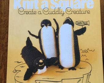 Knit A Square...Create A Cuddly Creature