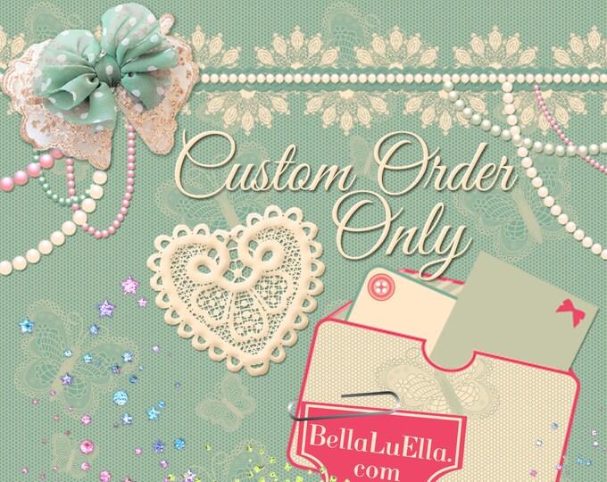 Custom Order Only