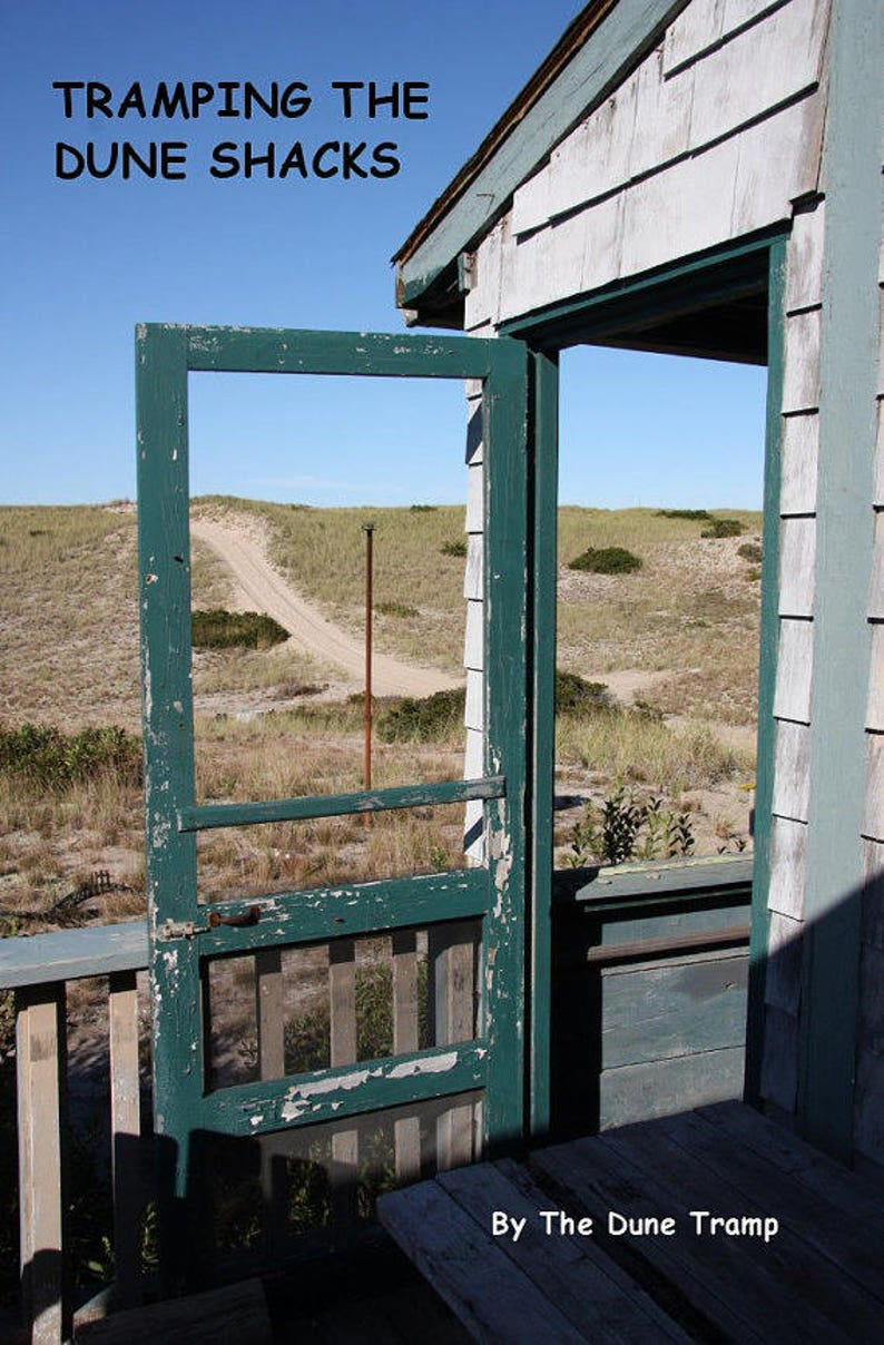 TRAMPING the DUNE SHACKS Cape Cod Photography Book by The Dune image 0