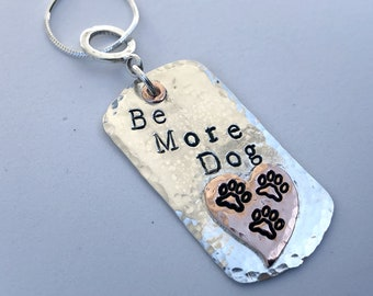 Be More Dog Tag Sterling Silver Necklace Charm