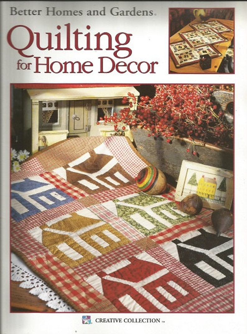 Better Homes And Gardens Quilting For Home Decor