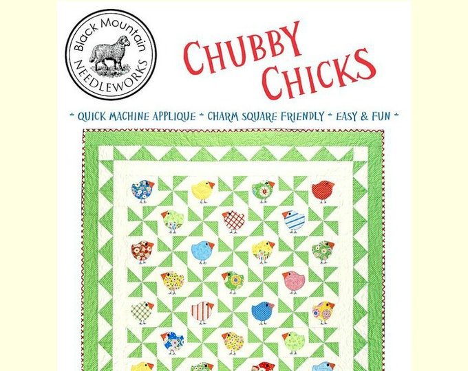"Quilt Pattern ""Chubby Chicks"" Black Mountain Needleworks Machine Applique Project Charm Square Friendly Lap Throw Quilt Size Template"