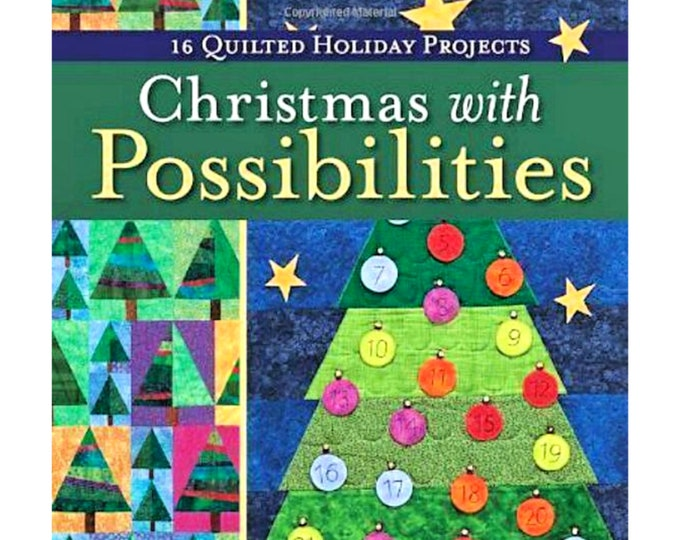 "QUILT BOOK ""Christmas with Possibilities"" by Lynda Milligan and Nancy Smith 16 Quilted Holiday Projects Applique Quilt Templates Patterns"