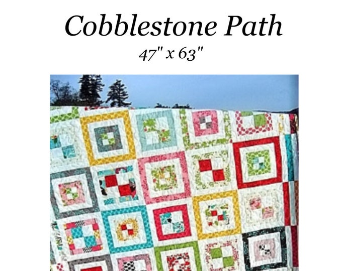 """Quilt Pattern """"Cobblestone Path"""" Sweet Jane's Quilting Designs Pieced Quilt Project Layer Cake Fat Quarter Friendly Lap Size Template Easy"""