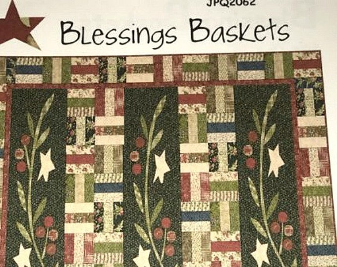 "Quilt Pattern ""Blessings Baskets"" Jean Patek Primitive Pieced Quilt Jelly Roll Friendly Project Lap Throw Size Template Machine Applique"