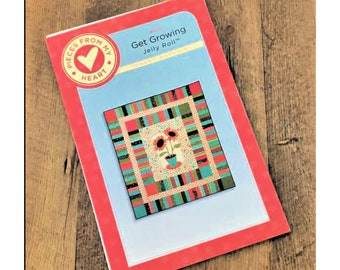 """Quilt Pattern """"Get Growing"""" by Pieces of My Heart by Sandy Gervais Sunflower Pieced Applique Quilt Project Wall Hanging Jelly Roll Friendly"""