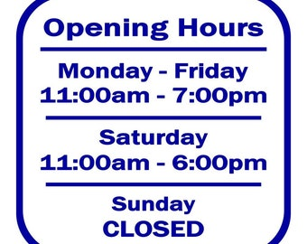 Business Hours / Store Hours / Open Hours / Closed Hours / Open Closed / Store window / Vinyl / Decal