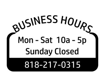 Business Hours / Store window / store front / vinyl decal / open closed hours / sign sticker /
