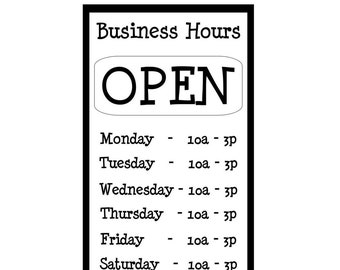 NEW - Business Hours Store window vinyl decal with aluminum Open & Closed sign