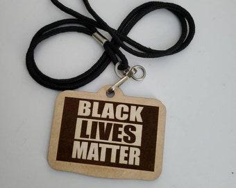 Black Lives Matter pendant (full donation)