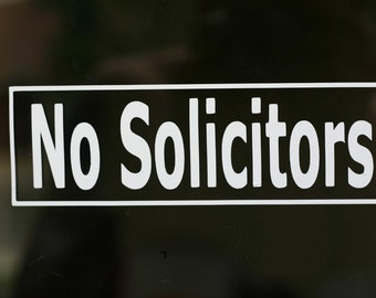 NO SOLICITORS for your store or business front door.