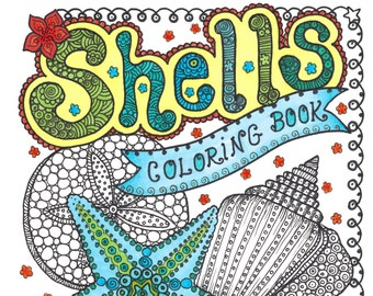 SHELLS Coloring Book Relax Color Adult Coloring Stress Less Fun