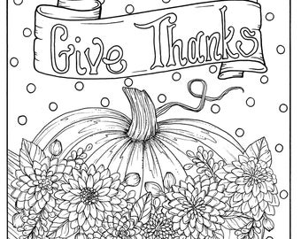 Give Thanks Digital Coloring Page Thanksgiving Harvest Holiday Color Books Adult