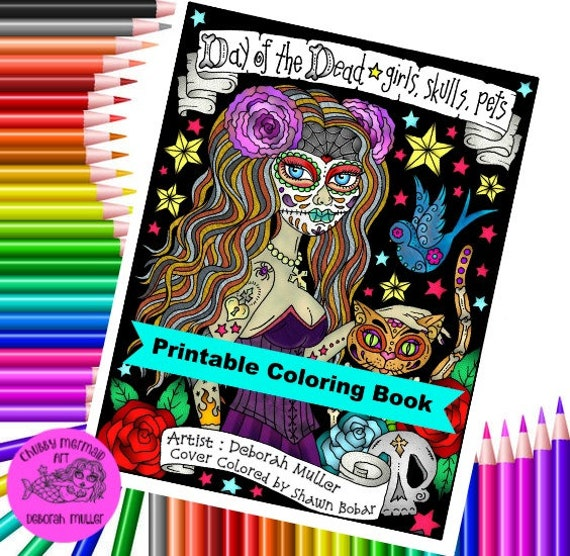 Digital Book Day Of The Dead Girls Skulls And Pets Coloring Pages Color Book Digi Adult Coloring