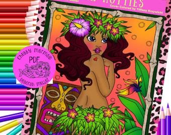 Hula Hotties coloring fun! Instant download, print and color. Tropical girls in hot places. Hawaiian, islands, Tahiti, summer coloring.