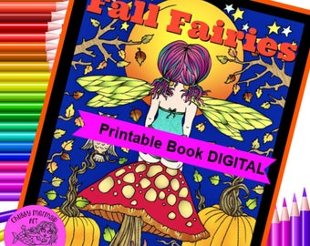 Fall Fairies Digital coloring book. Pumpkins, pumpkin spice, sunflowers, leaves, owls and more!