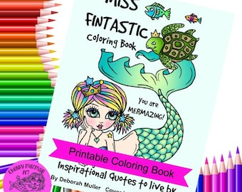 Digital Instant Download Miss FINTASTIC Inspirational Coloring Book Adult Color pages, Digi, stamps, Mermaids,quotes