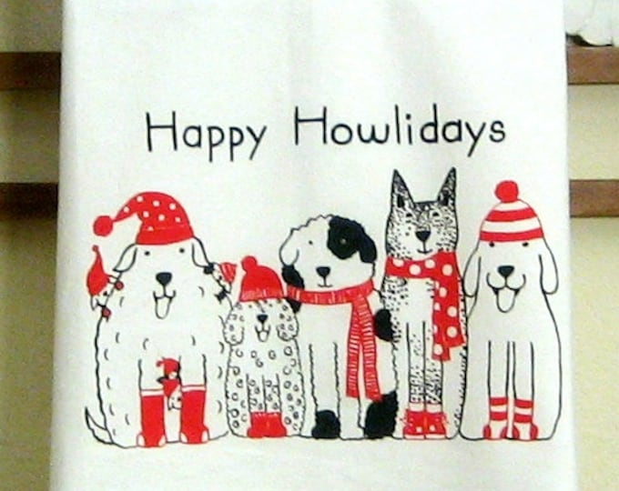 CHRISTMAS DOGS Happy Howlidays Kitchen Towel