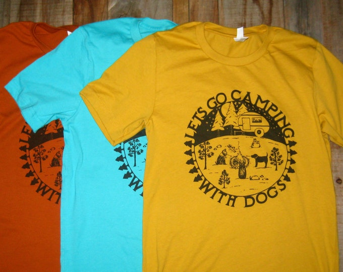 Camping with Dogs Unisex T Shirt Black or White Print